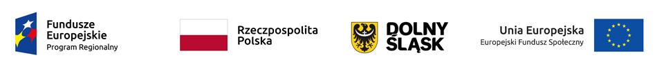 Grafika zawierająca logotypy: Fundusze Europejskie Program Regionalny, flaga Polski z napisem Rzeczpospolita Polska, herb Dolnego Śląska, flaga UE z napisem Unia Europejska Europejski Fundusz Społeczny