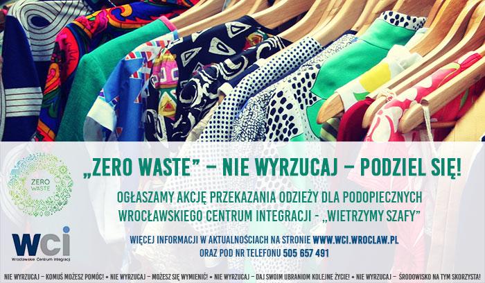 Baner przestawiający odzież wiszącą na wieszakach, logo Zero Waste, logo WCI oraz krótką informację o akcji